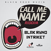 Call Me Name Riddim by Various Artists