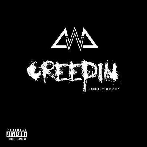 Creepin by Chanel West Coast