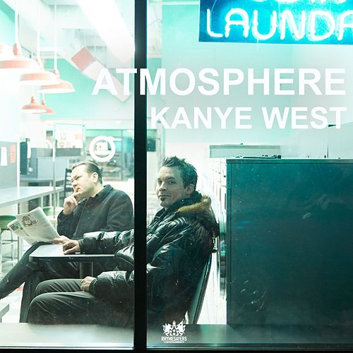 Kanye West - Single by Atmosphere