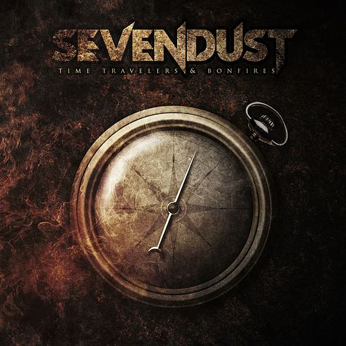 Time Travelers & Bonfires von Sevendust