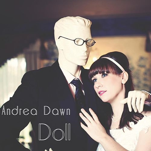 Doll by Andrea Dawn