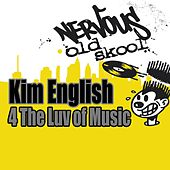 4 The Luv Of Music by Kim English