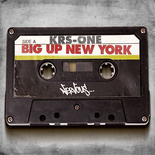 Big Up New York von KRS-One