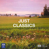 Just Classics by Various Artists