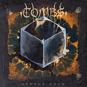 Savage Gold by Tombs