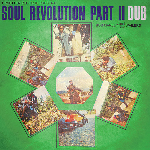 Soul Revolution Part II Dub by Bob Marley And The Wailers