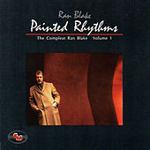 Painted Rhythms: The Compleat Ran Blake, Vol. 1 by Ran Blake