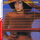Coming Home (Digitally Remastered) by Truth