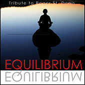 Equilibrium (Tribute to Roger St. Denis) - Single by Relax Around the World Studio