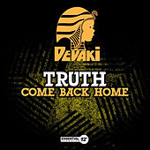 Come Back Home by Truth
