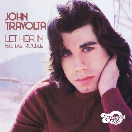 Let Her In / Big Trouble (Digital 45) by John Travolta