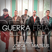 Guerra Fria Remix - Single by Sorriso Maroto