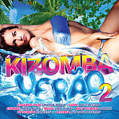 Kizomba Verão 2 by Various Artists
