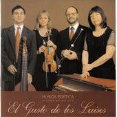 El Gusto de los Luises by Musica Poetica Ensamble Barroco-UCA