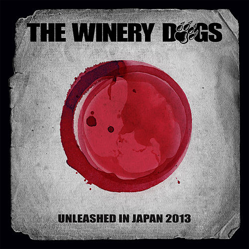 Unleashed In Japan 2013 by The Winery Dogs