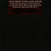 Dulcimer Songs and Solos by Paul Clayton