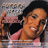 Spanish Flamenco by Aurora Vargas