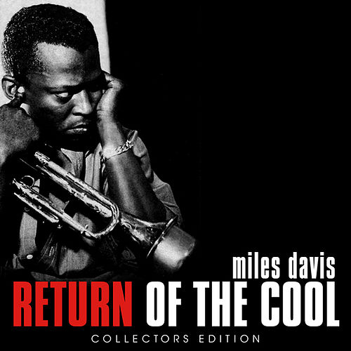 Return of The Cool by Miles Davis