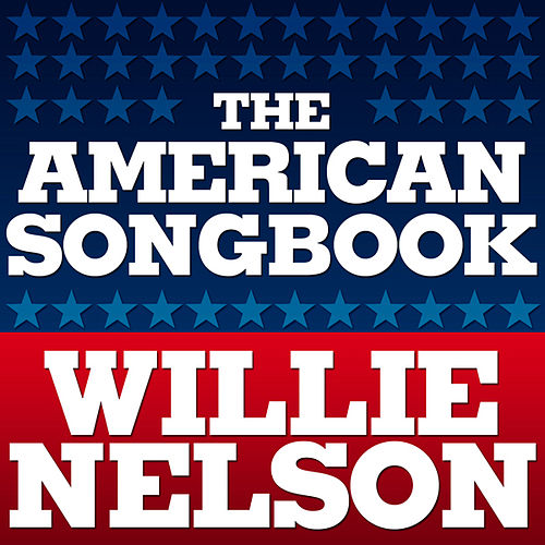 American Songbook by Willie Nelson