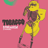Streaker (feat. Notrabel) by Tobacco