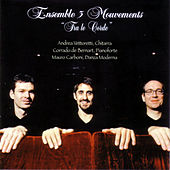Tra Le Corde by Ensemble 3 Mouvements