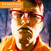 The Duckface - Bigroom Party by Various Artists