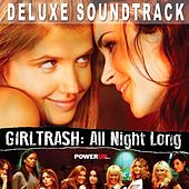Girltrash: All Night Long (Deluxe Edition) [Original Motion Picture Soundtrack] by Various Artists