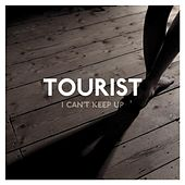 I Can't Keep Up (feat. Will Heard) by Tourist