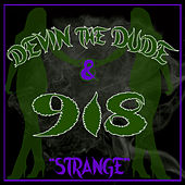 Strange von Devin The Dude