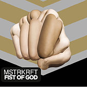 Fist Of God von MSTRKRFT