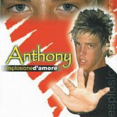 Esplosione d'amore by Anthony