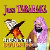 Juzz Tabaraka - Quran - Coran - Récitation Coranique by Cheik Abderrahmane Soudaiss
