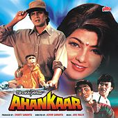 Ahankaar (Original Motion Picture Soundtrack) by Various Artists