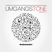 Umgangstöne, Vol. 1 by Various Artists
