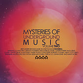 Mysteries of Underground Music, Vol. 2 by Various Artists