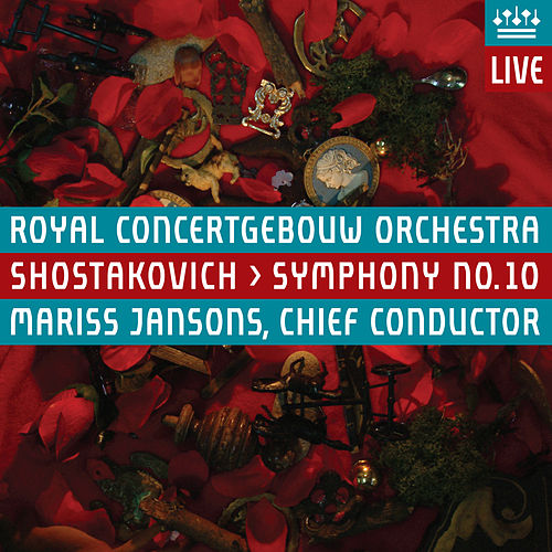 Shostakovich: Symphony No. 10 (Live) by Royal Concertgebouw Orchestra