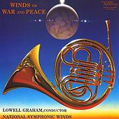 Winds of War and Peace by National Symphonic Winds