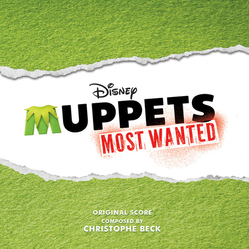 Muppets Most Wanted by Christophe Beck