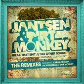 Freak That Shit / No Other Sound (The Remixes) by Jantsen