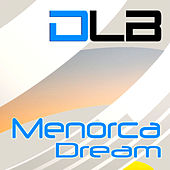 Menorca Dream - Single by DLB