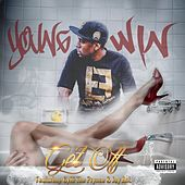 Get Off (feat. CyHi The Prynce & Jay Ant) - Single by Young Win