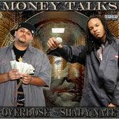 Money Talks by Overdose