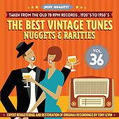 The Best Vintage Tunes. Nuggets & Rarities ¡Best Quality! Vol. 36 by Various Artists
