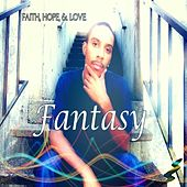 Faith, Hope, & Love by Fantasy