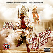 Super Bowl Champ Joey Porter & Thizz Nation Present: Heir to the Thizz Throne by Mac Duna