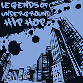 Legends of Underground Hip Hop & Old School Rap: Rakim, Kool Keith, Talib Kweli, Jean Grae, O.C. & More! by Various Artists