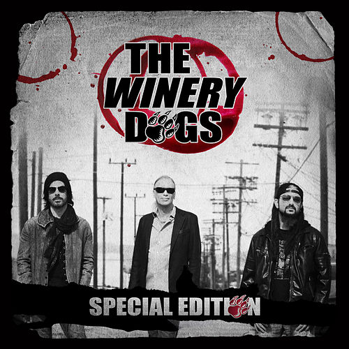 The Winery Dogs: Special Edition by The Winery Dogs