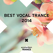 Best Vocal Trance 2014 - EP by Various Artists