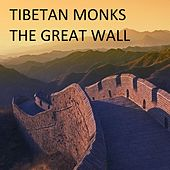 The Great Wall - Single by The Tibetan Monks