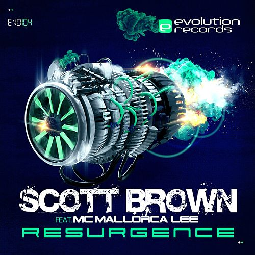 Resurgence (Do You Love Your Hardcore) (feat. Mallorca Lee) - Single by Scott Brown